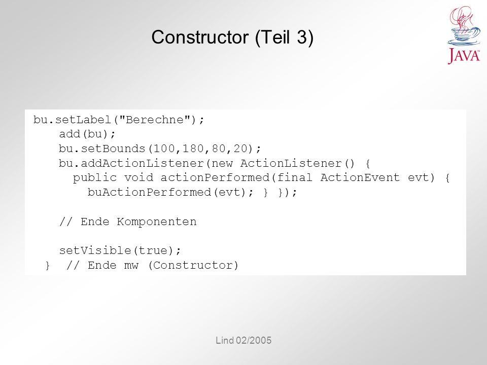 Lind 02/2005 Constructor (Teil 3) bu.setLabel(