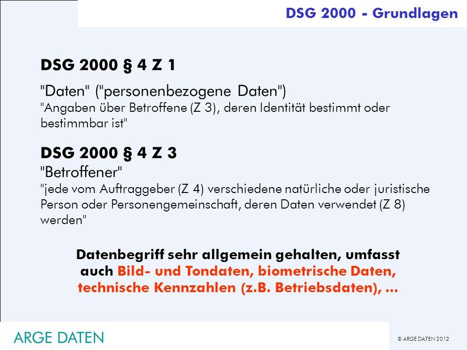 © ARGE DATEN 2012 ARGE DATEN DSG 2000 § 4 Z 1