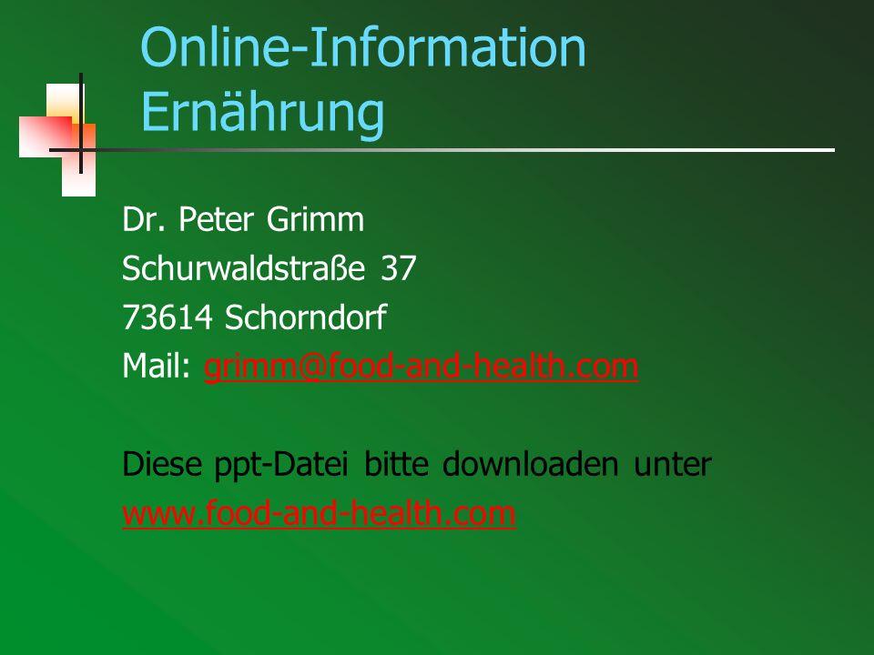 Öffentliche Einrichtungen 1 Infosystem Ernährung der Universität Hohenheim Das Institut für Ernährungswissenschaften bietet Infos, Links, online-Berechnungen etc.