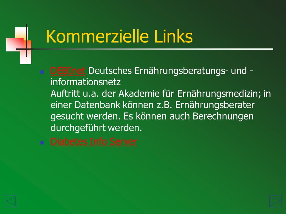 Kommerzielle Links DEBInet Deutsches Ernährungsberatungs- und - informationsnetz Auftritt u.a.
