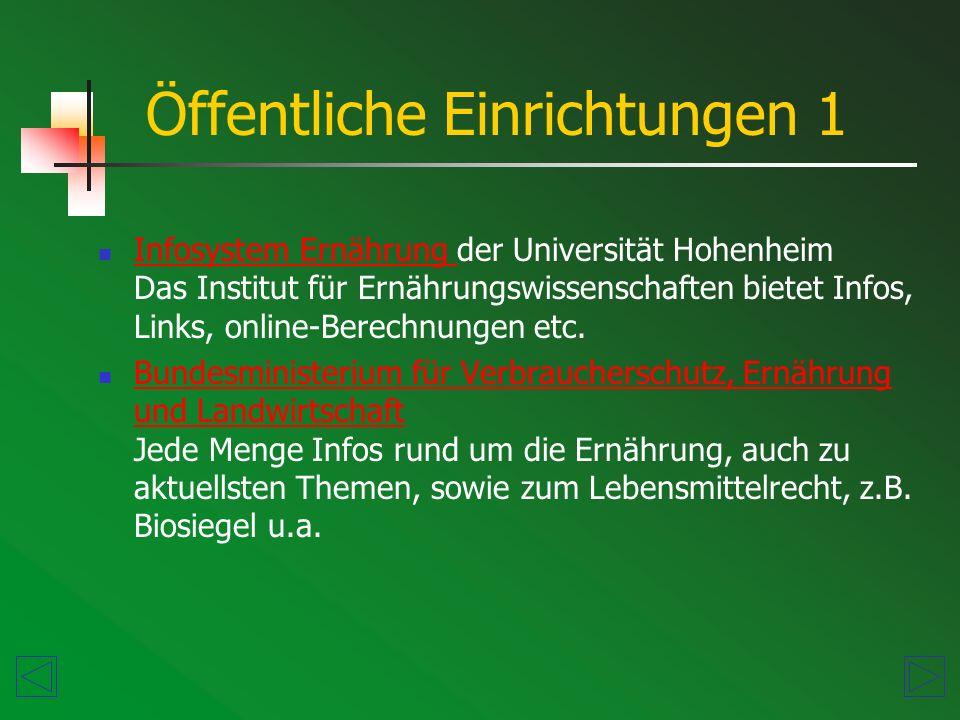 Öffentliche Einrichtungen 2 Ministerium für Ernährung und Ländlichen Raum in Baden-Württemberg mit Links zu den entsprechenden Institutionen wie z.B.