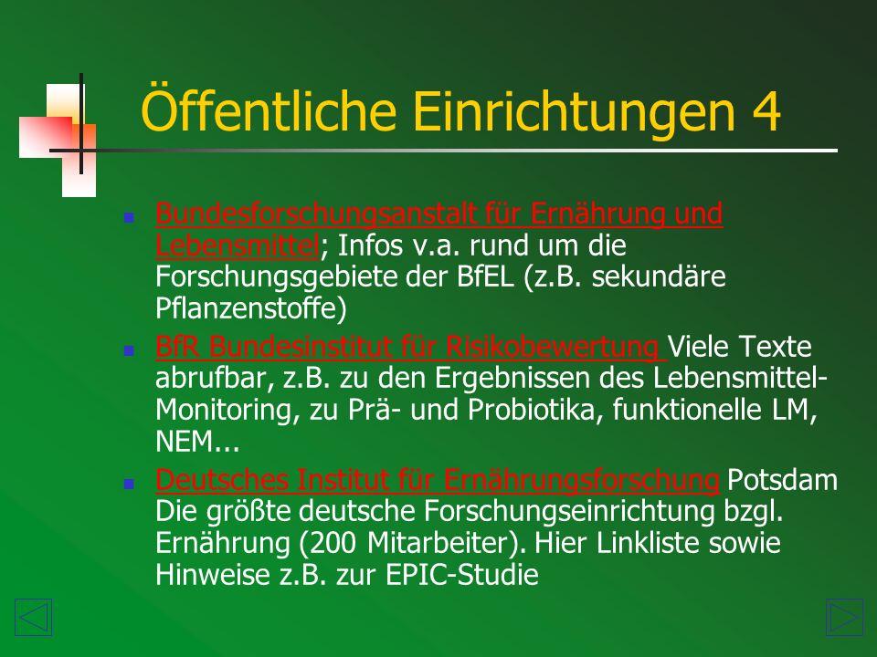 Bundesforschungsanstalt für Ernährung und Lebensmittel; Infos v.a.