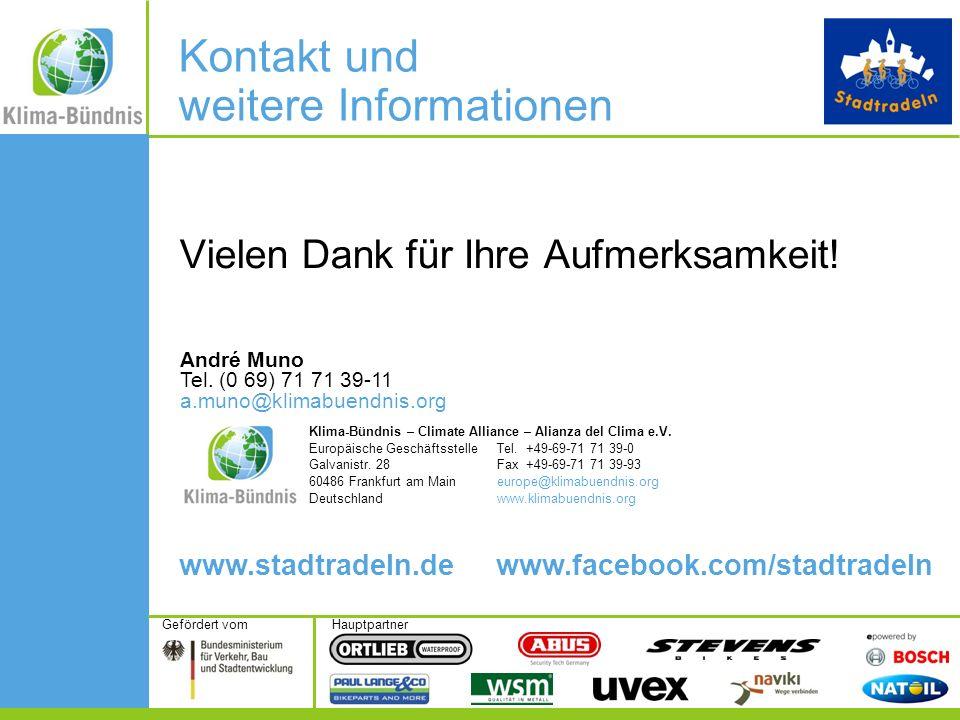 HauptpartnerGefördert vom Vielen Dank für Ihre Aufmerksamkeit! www.stadtradeln.de www.facebook.com/stadtradeln Klima-Bündnis – Climate Alliance – Alia