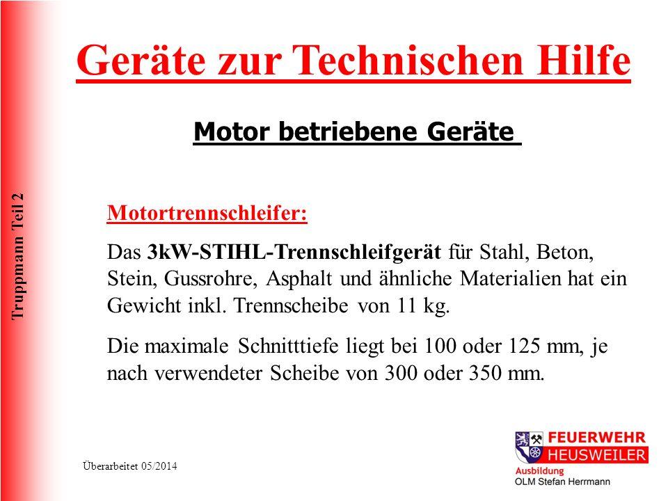 Truppmann Teil 2 Überarbeitet 05/2014 Das 3kW-STIHL-Trennschleifgerät für Stahl, Beton, Stein, Gussrohre, Asphalt und ähnliche Materialien hat ein Gew