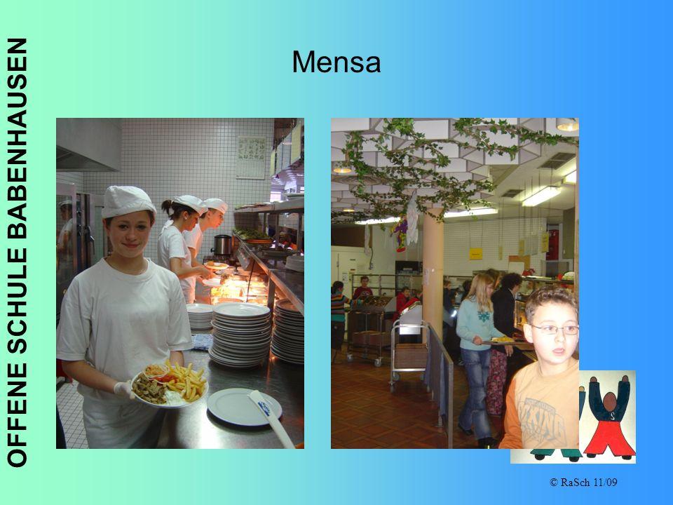 OFFENE SCHULE BABENHAUSEN © RaSch 11/09 Mensa