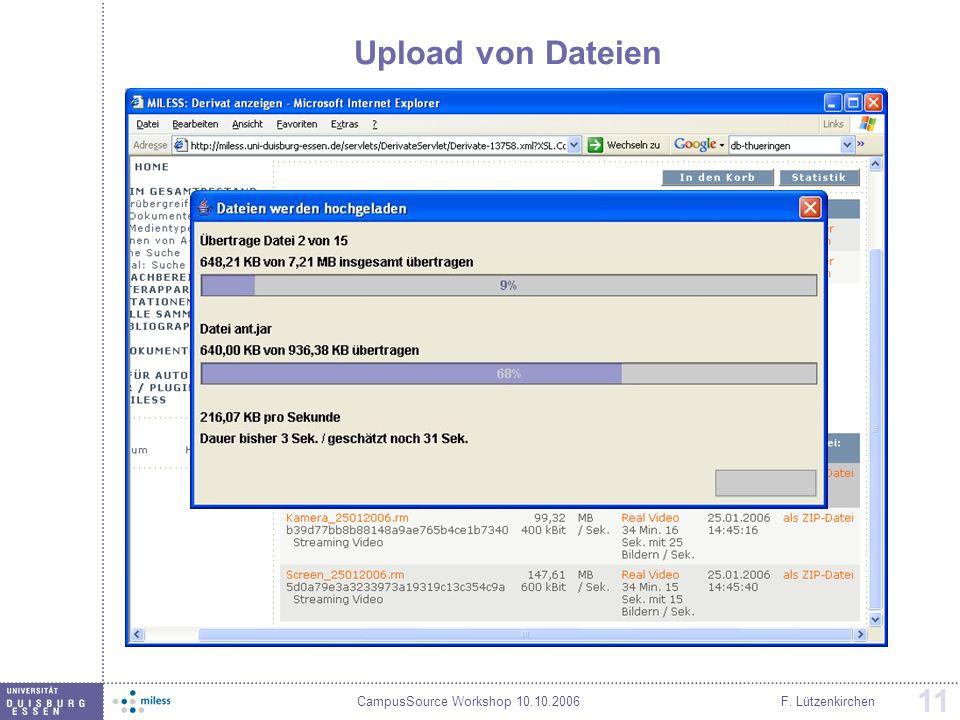 CampusSource Workshop 10.10.2006F. Lützenkirchen 11 Upload von Dateien