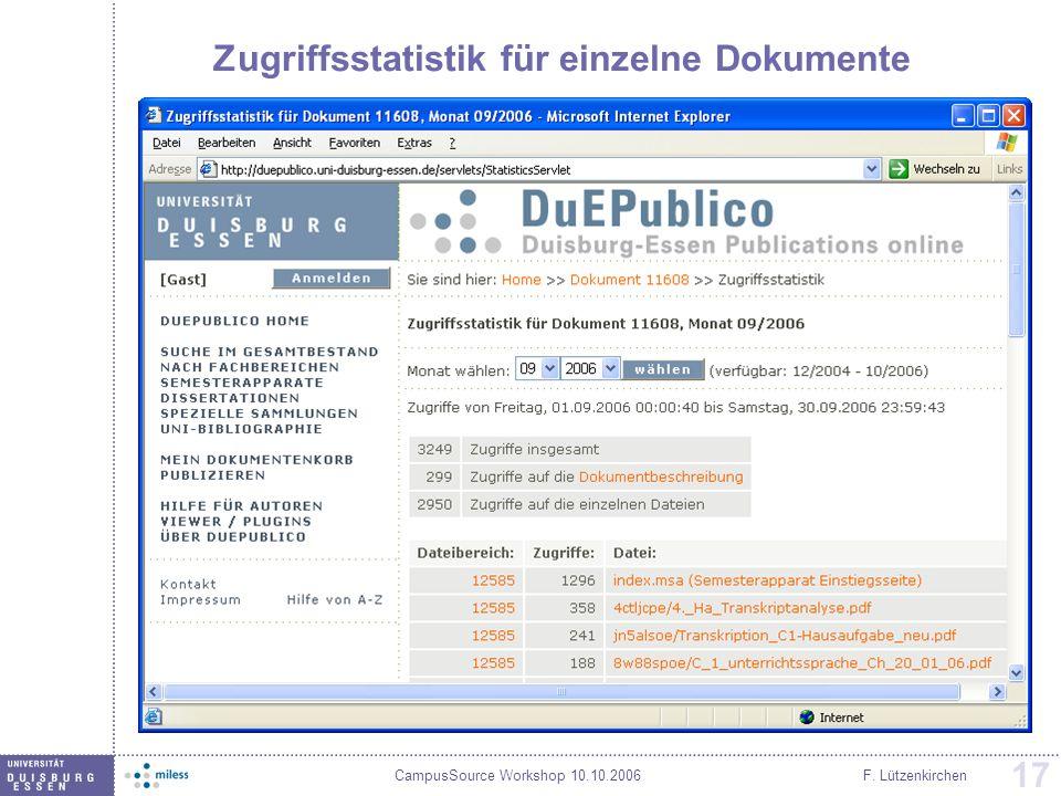 CampusSource Workshop 10.10.2006F. Lützenkirchen 17 Zugriffsstatistik für einzelne Dokumente