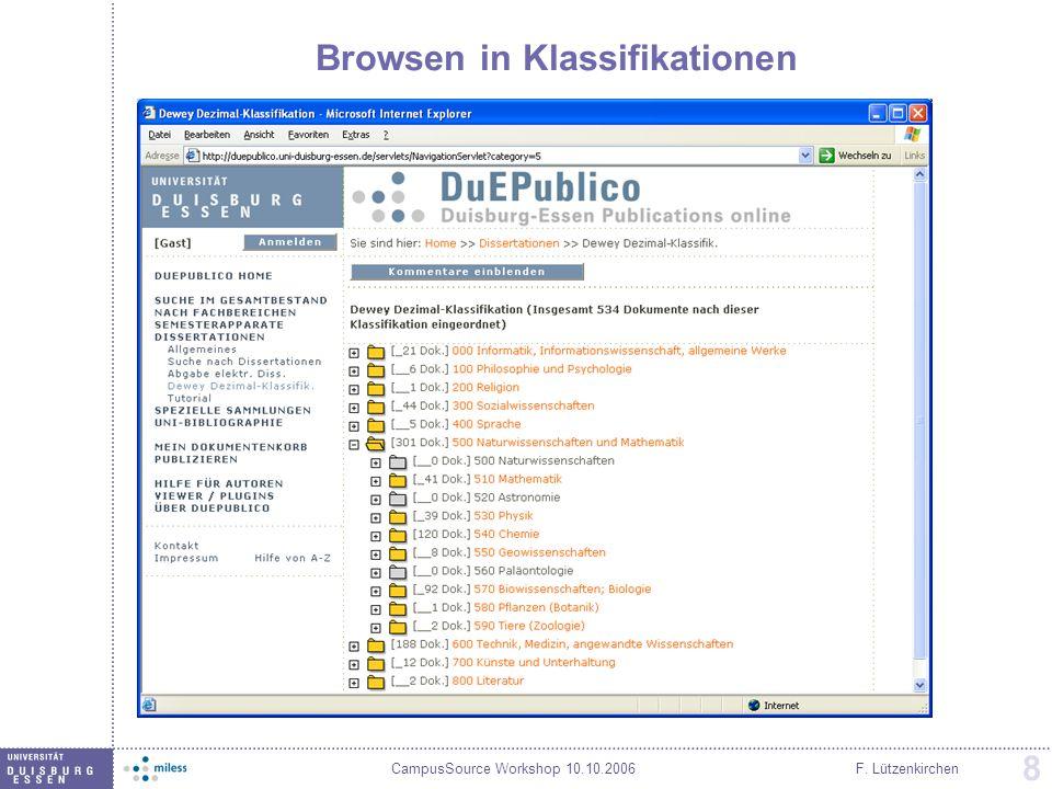 CampusSource Workshop 10.10.2006F. Lützenkirchen 8 Browsen in Klassifikationen