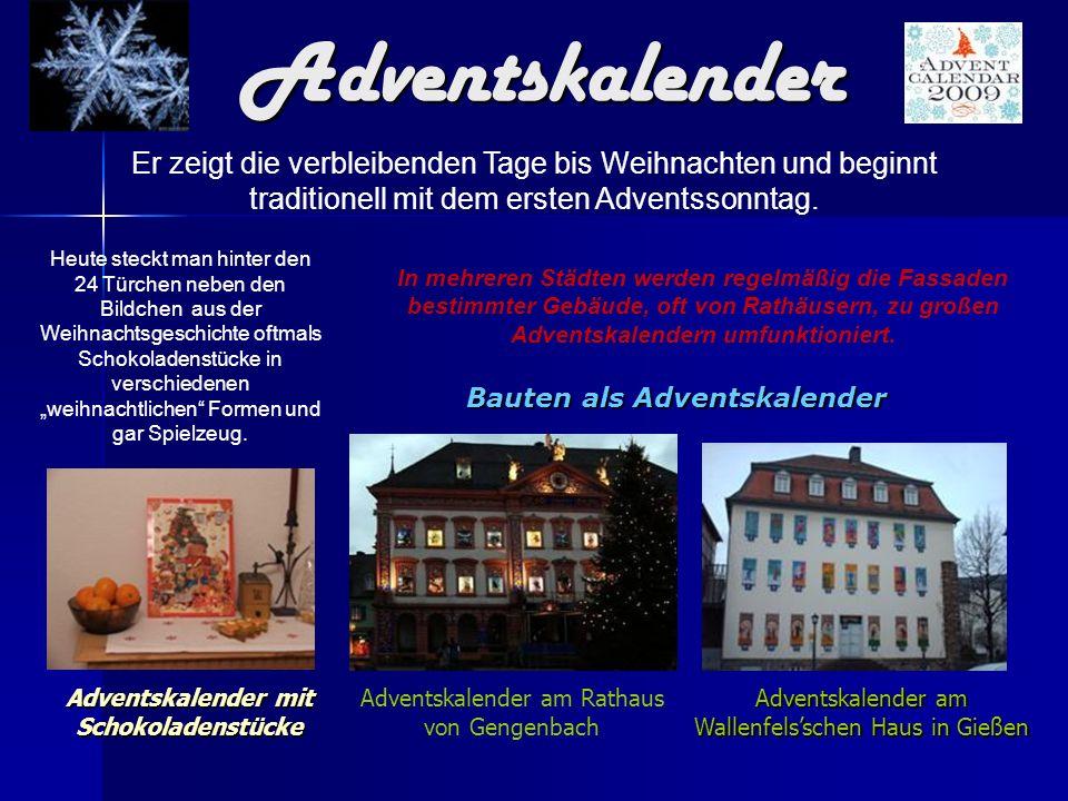 Adventskalender am Rathaus von Gengenbach Adventskalender am Wallenfelsschen Haus in Gießen Bauten als Adventskalender Adventskalender mit Schokoladen