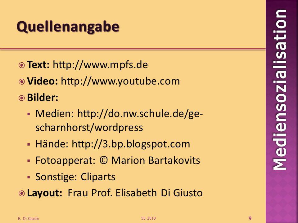 Text: http://www.mpfs.de Video: http://www.youtube.com Bilder: Medien: http://do.nw.schule.de/ge- scharnhorst/wordpress Hände: http://3.bp.blogspot.com Fotoapperat: © Marion Bartakovits Sonstige: Cliparts Layout: Frau Prof.