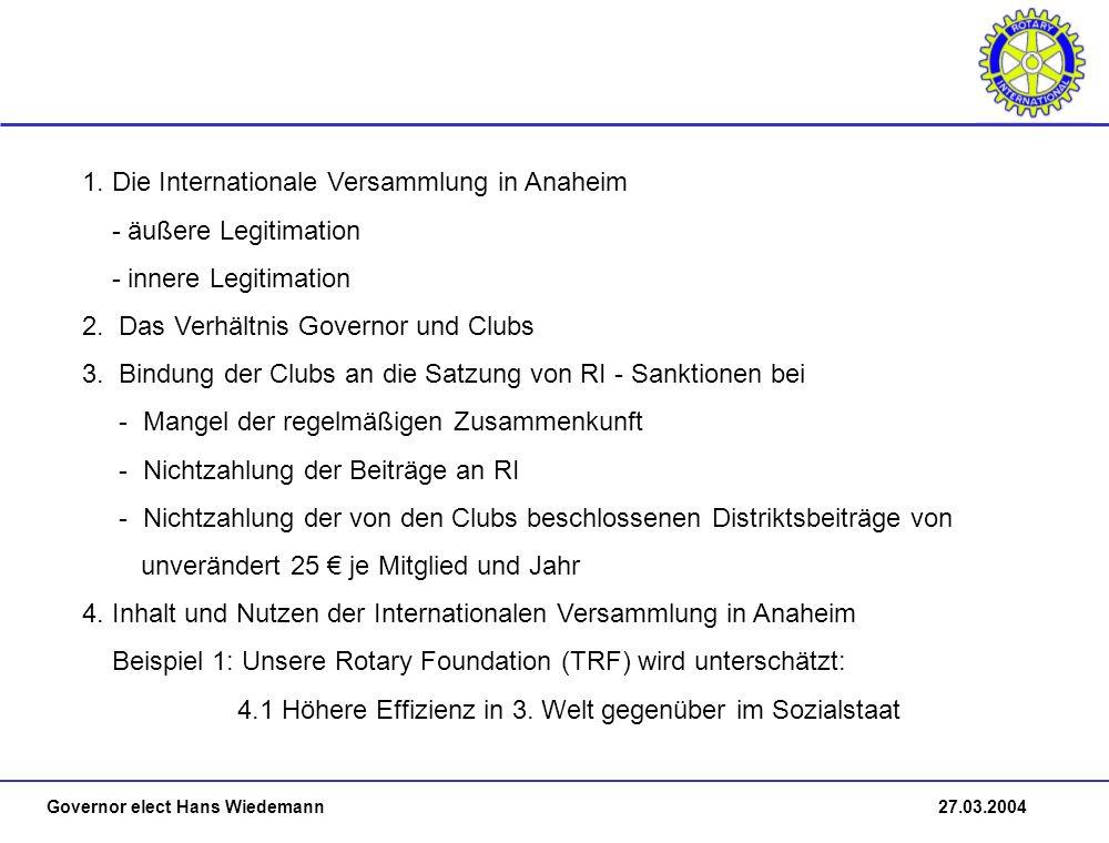 Governor elect Hans Wiedemann 27.03.2004 1.