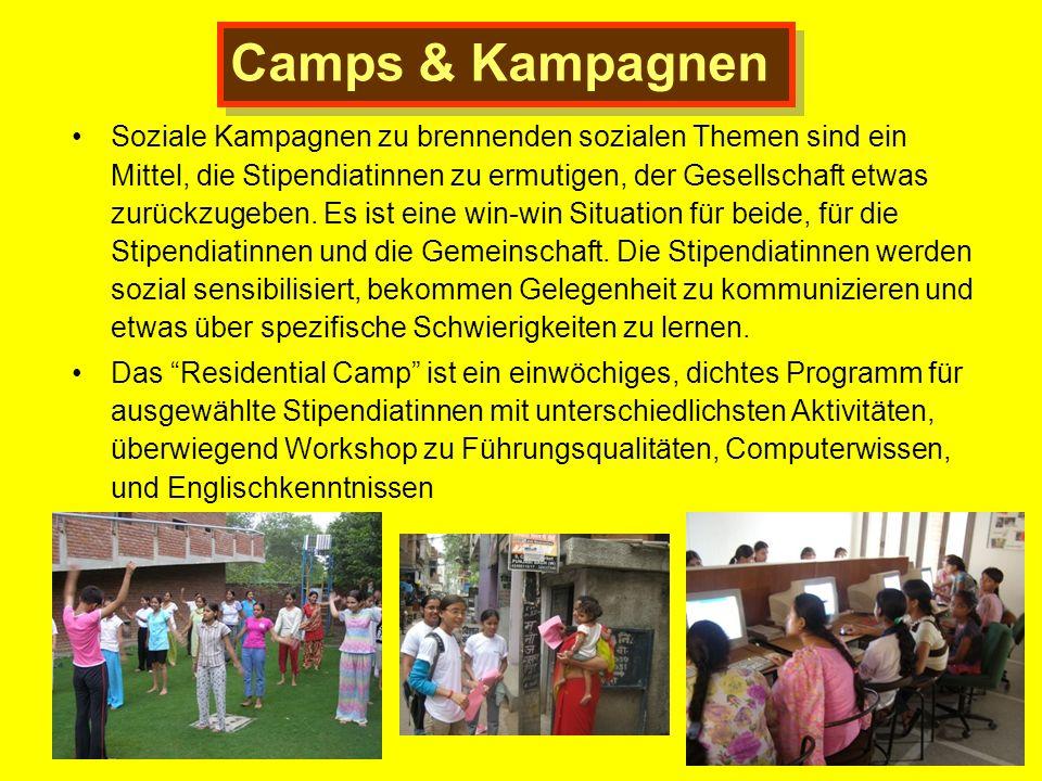 Camps & Kampagnen Soziale Kampagnen zu brennenden sozialen Themen sind ein Mittel, die Stipendiatinnen zu ermutigen, der Gesellschaft etwas zurückzuge