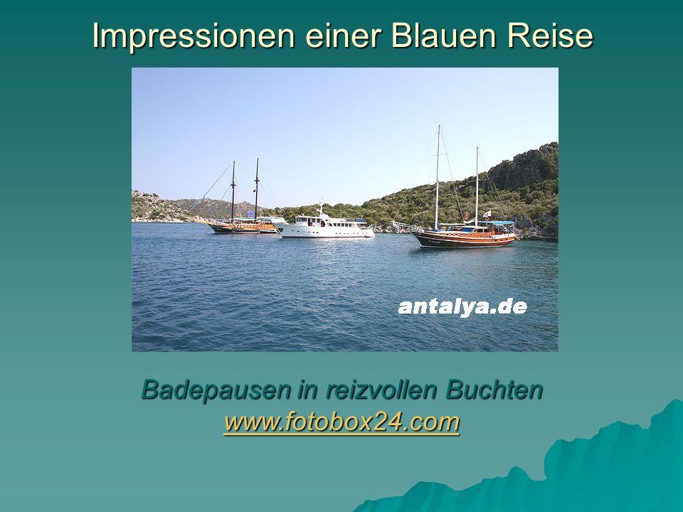 Impressionen einer Blauen Reise Badepausen in reizvollen Buchten www.fotobox24.com