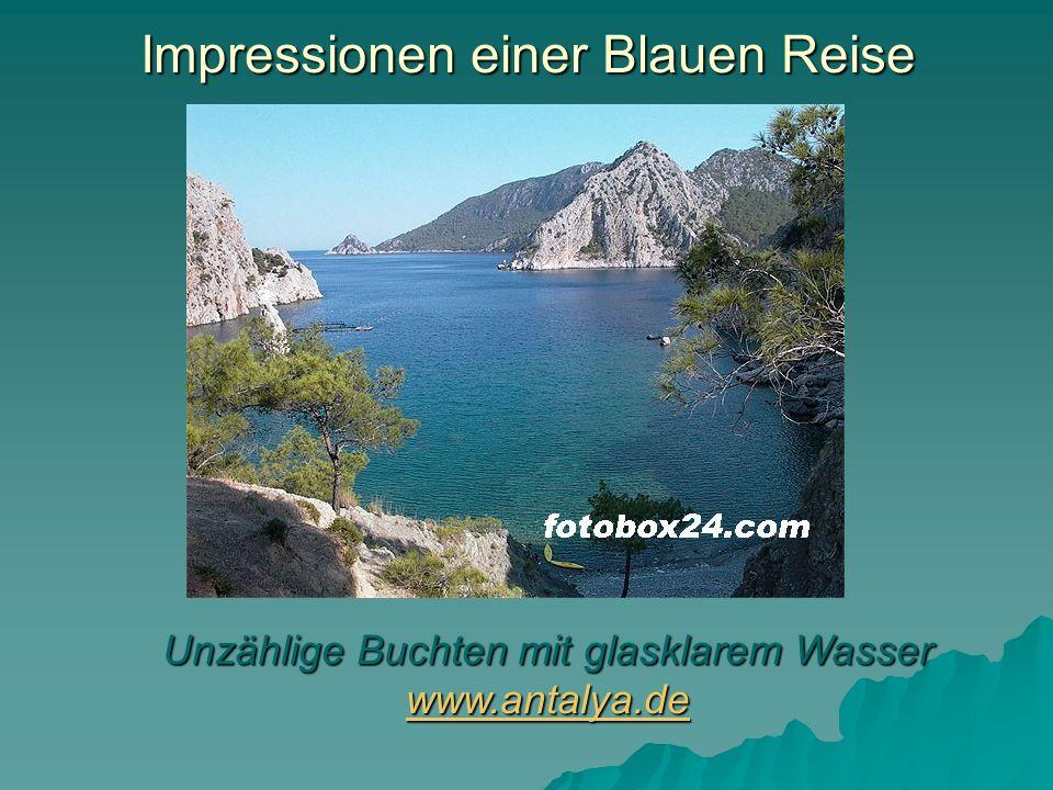 Impressionen einer Blauen Reise Unzählige Buchten mit glasklarem Wasser www.antalya.de