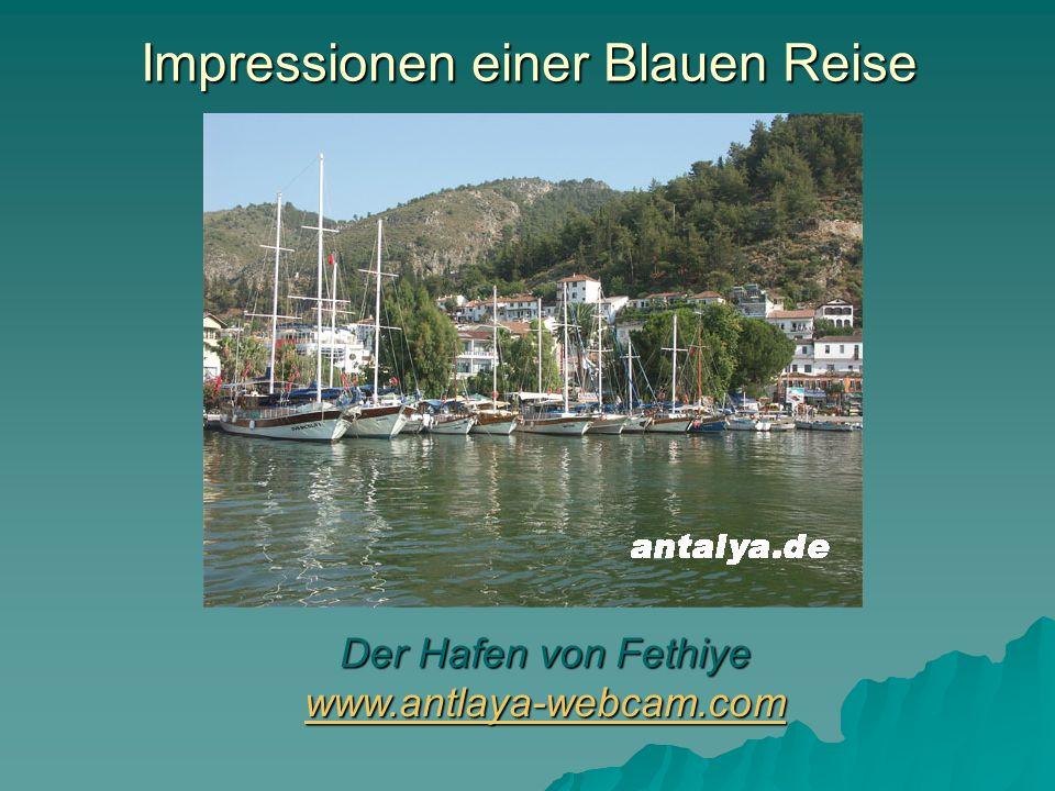 Impressionen einer Blauen Reise Der Hafen von Fethiye www.antlaya-webcam.com www.antlaya-webcam.com