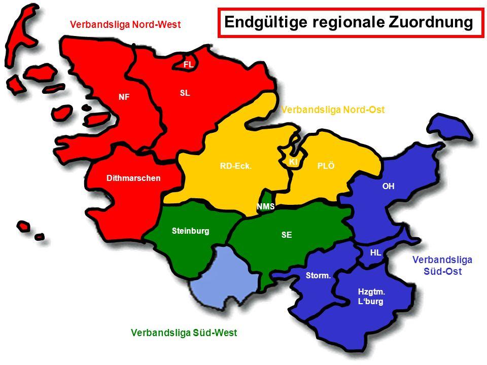 Verbandsliga Nord-West Verbandsliga Süd-Ost Verbandsliga Süd-West Verbandsliga Nord-Ost Endgültige regionale Zuordnung Dithmarschen FL SL NF SE Steinburg NMS RD-Eck.