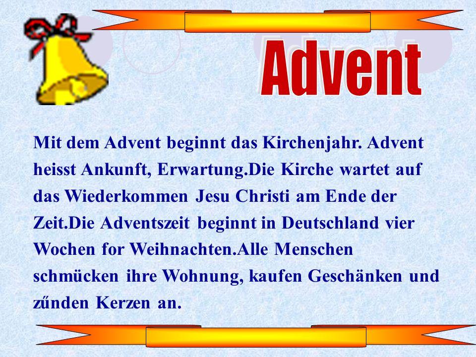 Mit dem Advent beginnt das Kirchenjahr.