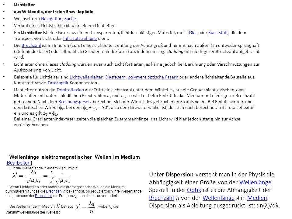 Lichtleiter aus Wikipedia, der freien Enzyklopädie Wechseln zu: Navigation, SucheNavigationSuche Verlauf eines Lichtstrahls (blau) in einem Lichtleite