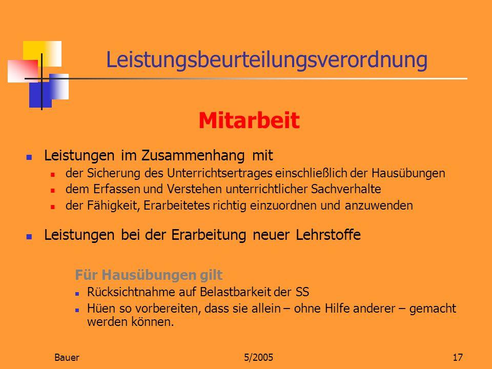 Bauer5/200517 Mitarbeit Leistungen im Zusammenhang mit der Sicherung des Unterrichtsertrages einschließlich der Hausübungen dem Erfassen und Verstehen
