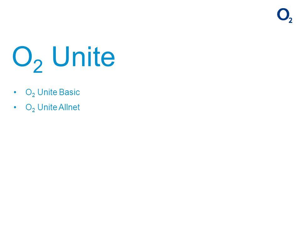 O 2 Unite O 2 Unite Basic O 2 Unite Allnet