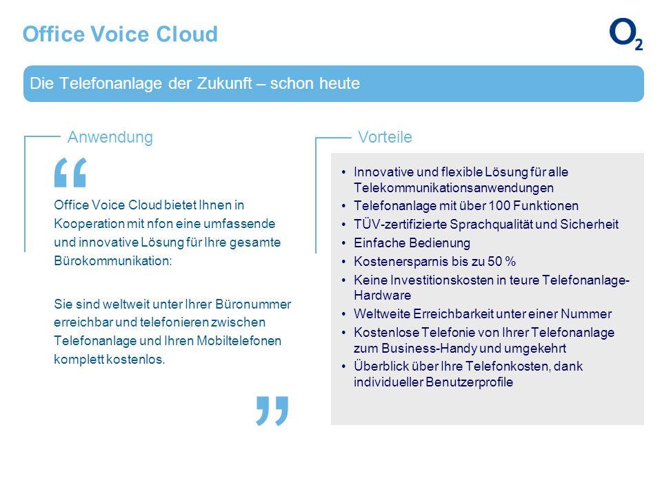 AnwendungVorteile Die Telefonanlage der Zukunft – schon heute Office Voice Cloud bietet Ihnen in Kooperation mit nfon eine umfassende und innovative L