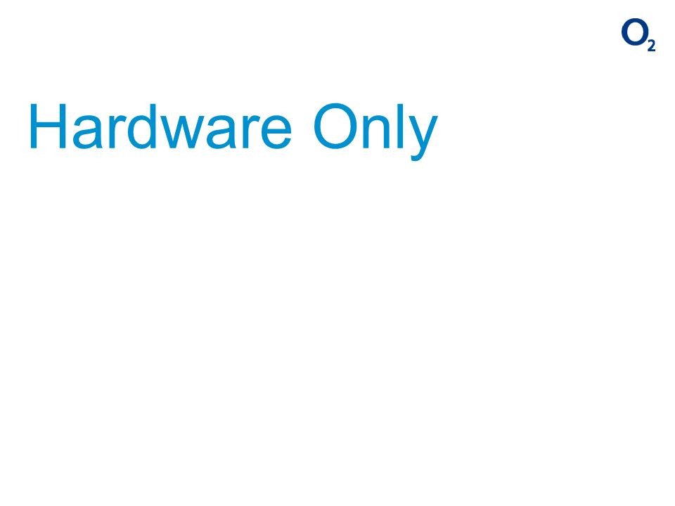 Hardware Only
