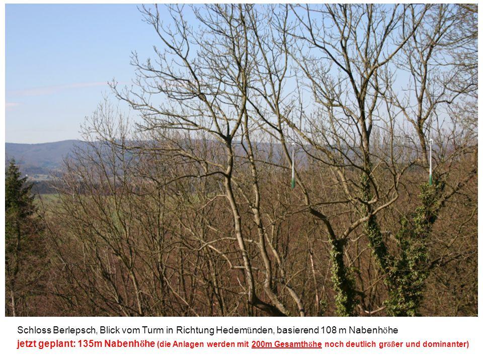 Schloss Berlepsch, Blick vom Turm in Richtung Hedem ü nden, basierend 108 m Nabenh ö he jetzt geplant: 135m Nabenh ö he (die Anlagen werden mit 200m G