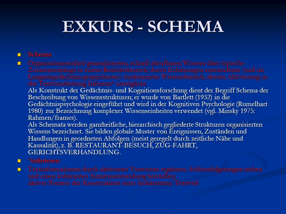 EXKURS - SCHEMA Schema Schema Organisationseinheit generalisierten, schnell abrufbaren Wissens über typische Zusammenhänge in einem Realitätsbereich;