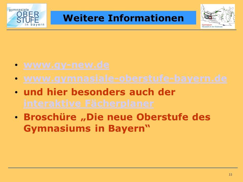 33 www.gy-new.de www.gymnasiale-oberstufe-bayern.de und hier besonders auch der interaktive Fächerplaner interaktive Fächerplaner Broschüre Die neue Oberstufe des Gymnasiums in Bayern Weitere Informationen