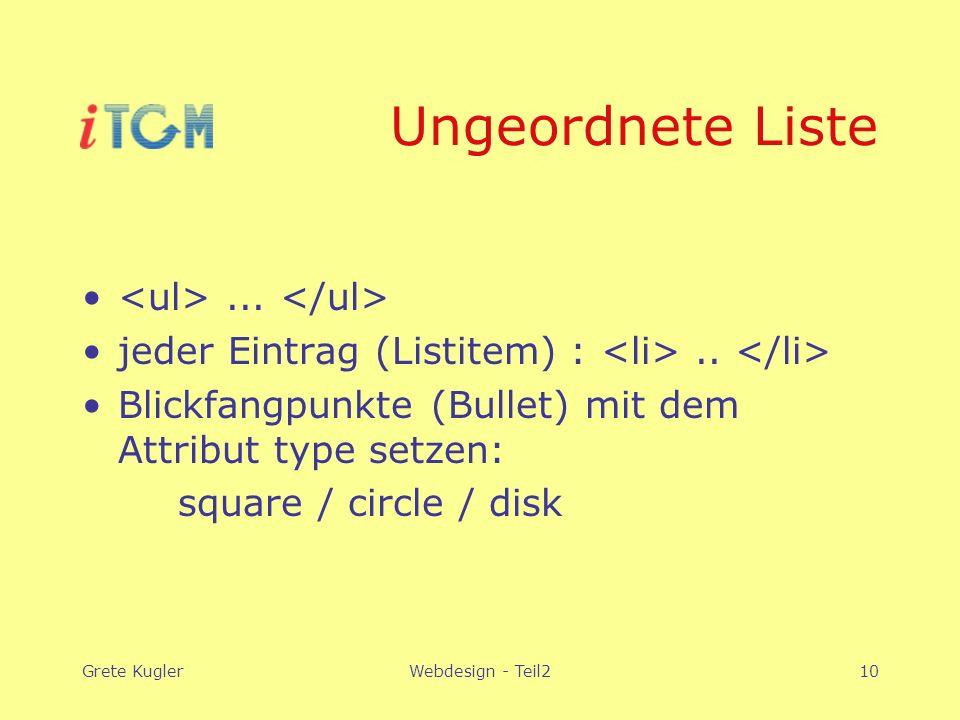 Grete KuglerWebdesign - Teil210 Ungeordnete Liste...