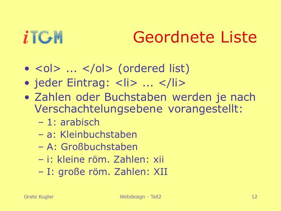 Grete KuglerWebdesign - Teil212 Geordnete Liste...