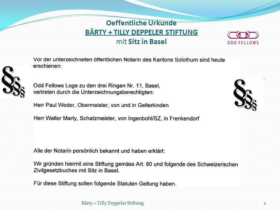Oeffentliche Urkunde BÄRTY + TILLY DEPPELER STIFTUNG mit Sitz in Basel 2Bärty + Tilly Deppeler Stiftung