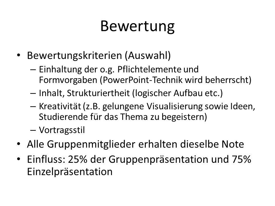 Bewertung Bewertungskriterien (Auswahl) – Einhaltung der o.g.