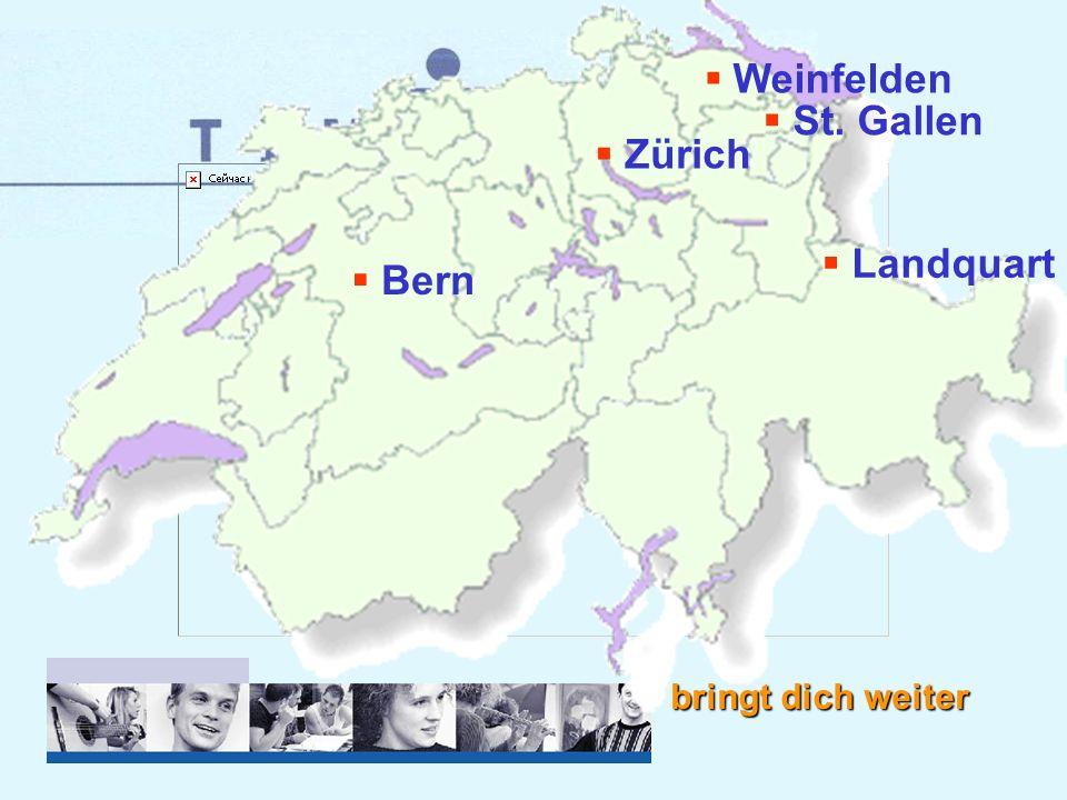 bringt dich weiter Bern Landquart Weinfelden Zürich St. Gallen