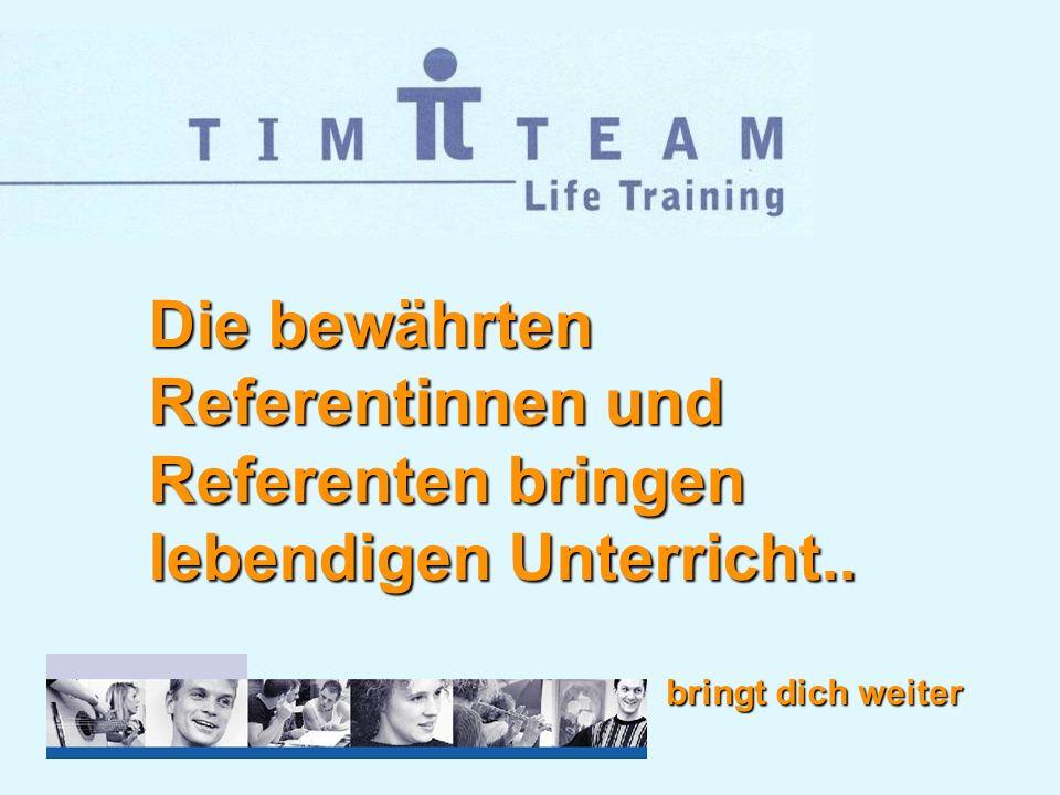 Die bewährten Referentinnen und Referenten bringen lebendigen Unterricht..