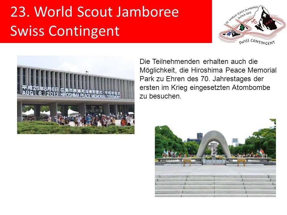 23. World Scout Jamboree Swiss Contingent Die Teilnehmenden erhalten auch die Möglichkeit, die Hiroshima Peace Memorial Park zu Ehren des 70. Jahresta
