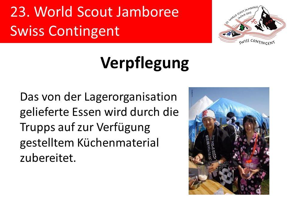 23. World Scout Jamboree Swiss Contingent Verpflegung Das von der Lagerorganisation gelieferte Essen wird durch die Trupps auf zur Verfügung gestellte