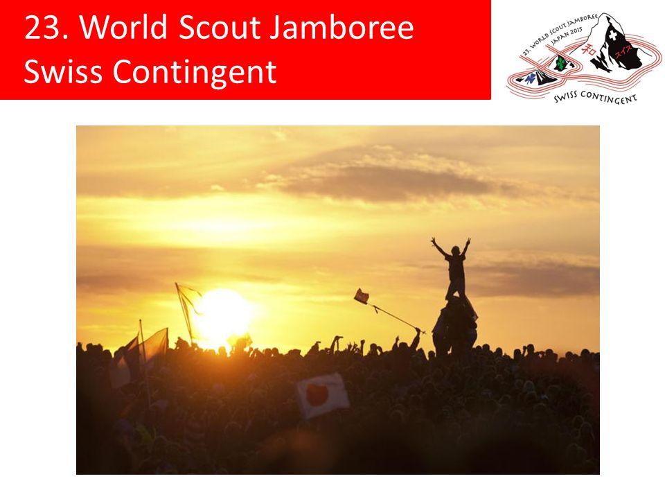 23. World Scout Jamboree Swiss Contingent Anmeldeschluss: 31. Dezember 2013