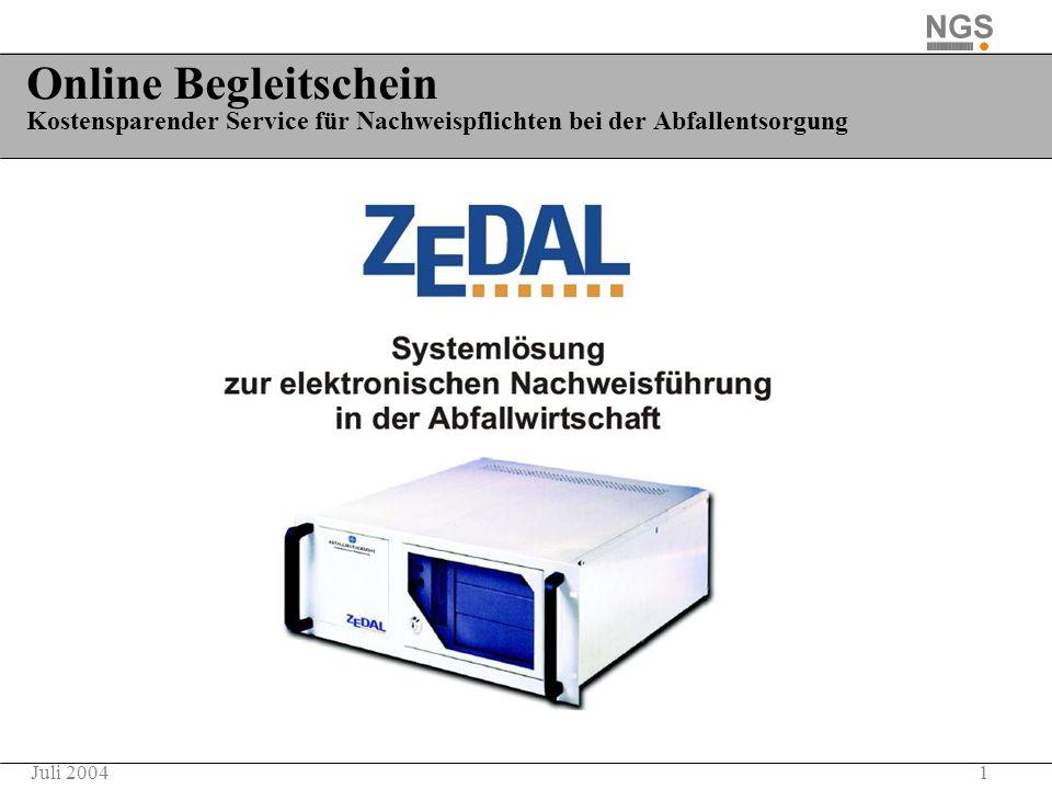 1Juli 2004 Online Begleitschein Kostensparender Service für Nachweispflichten bei der Abfallentsorgung