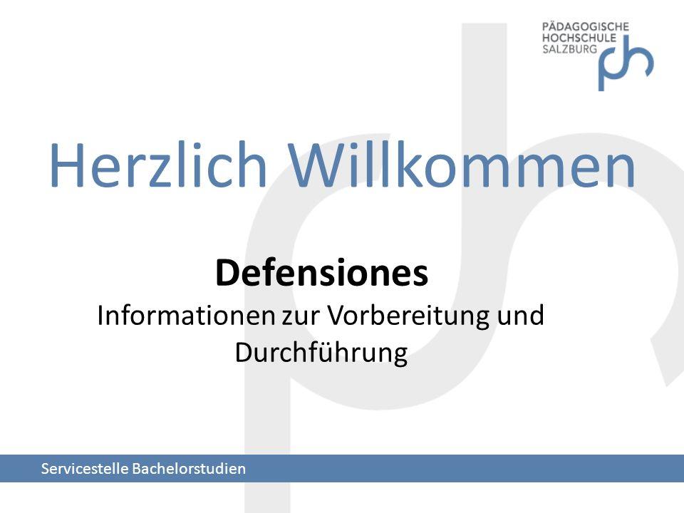 Herzlich Willkommen Servicestelle Bachelorstudien Defensiones Informationen zur Vorbereitung und Durchführung