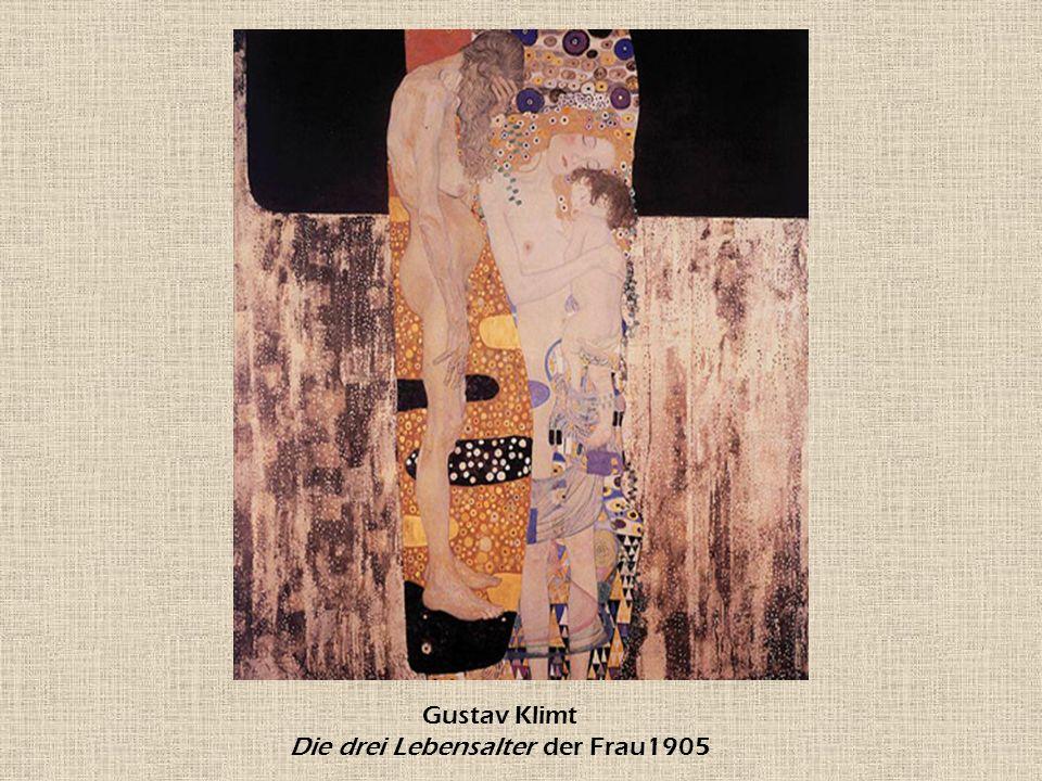 Gustav Klimt Die drei Lebensalter der Frau1905