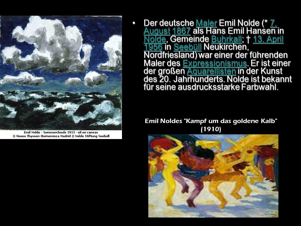 Der deutsche Maler Emil Nolde (* 7. August 1867 als Hans Emil Hansen in Nolde, Gemeinde Buhrkall; 13. April 1956 in Seebüll Neukirchen, Nordfriesland)