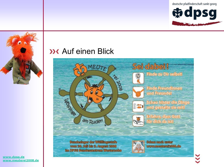 Auf einen Blick www.dpsg.de www.meuterei2008.de