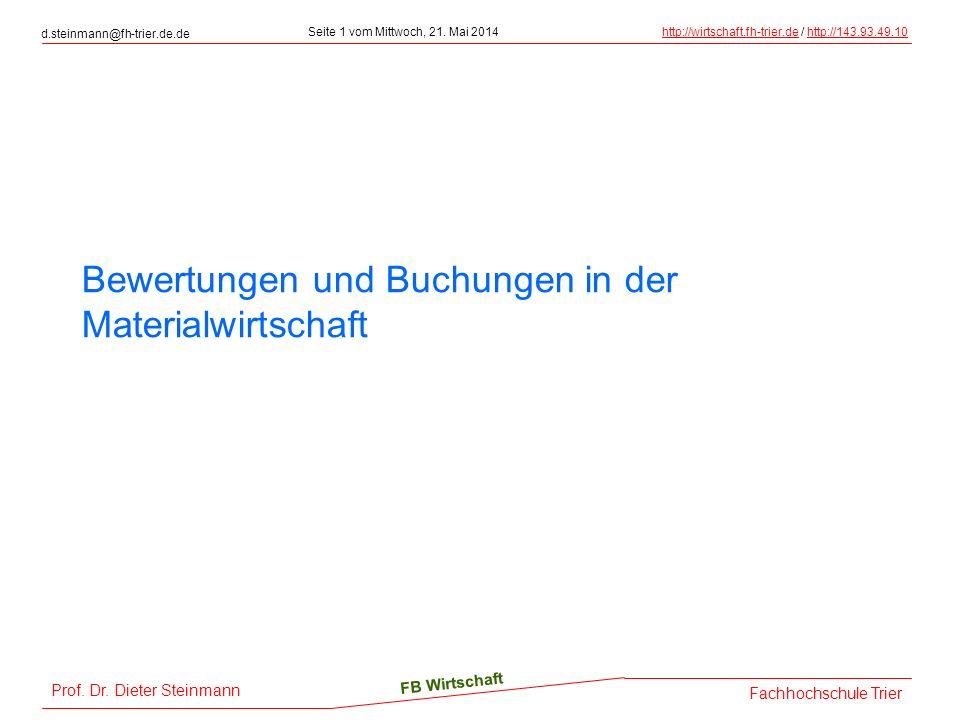 Prof. Dr. Dieter Steinmann d.steinmann@fh-trier.de.de Seite 1 vom Mittwoch, 21.