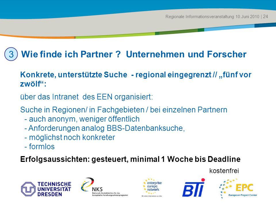 Title of the presentation | Date |# Konkrete, unterstützte Suche - regional eingegrenzt // fünf vor zwölf: über das Intranet des EEN organisiert: Such