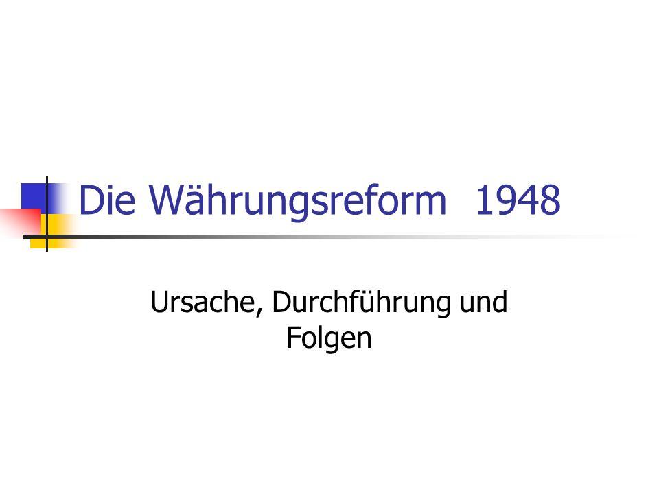 Die Währungsreform1948 Ursache, Durchführung und Folgen