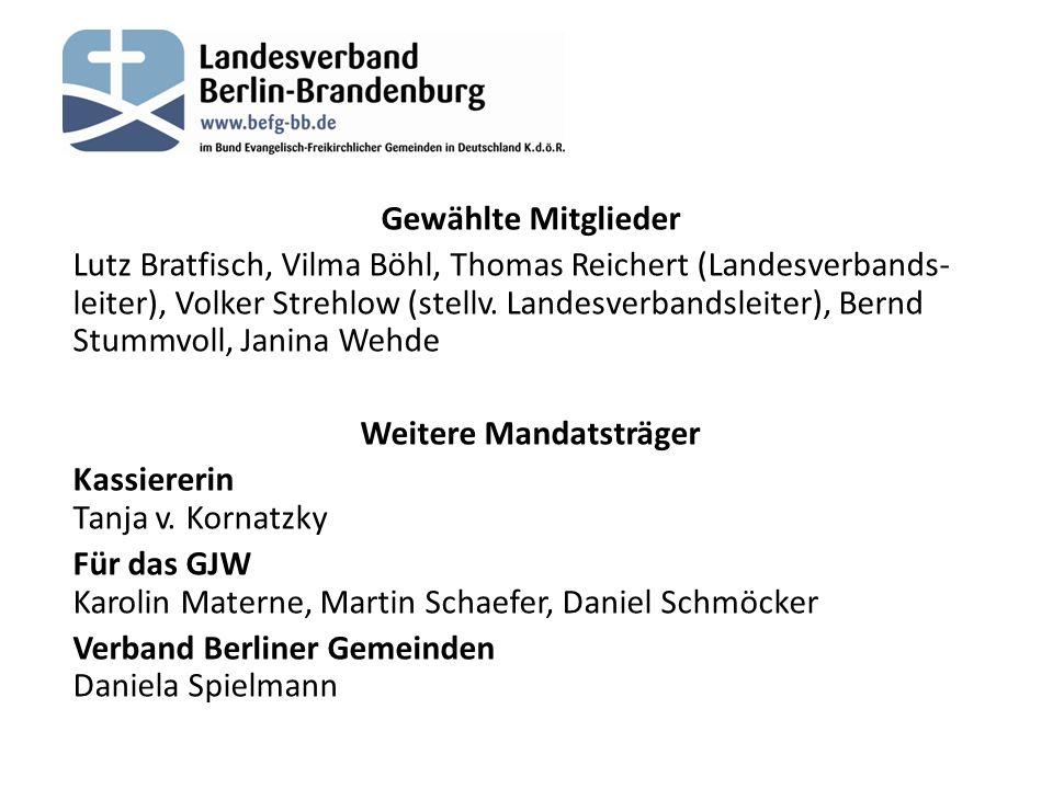 Gewählte Mitglieder Lutz Bratfisch, Vilma Böhl, Thomas Reichert (Landesverbands- leiter), Volker Strehlow (stellv.