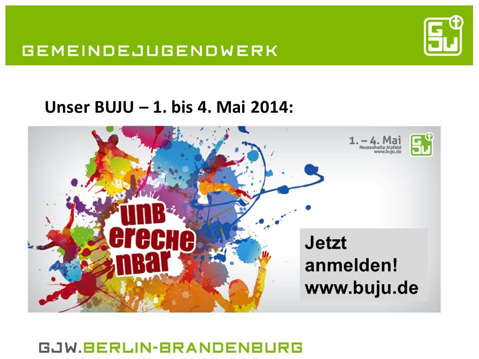 21.05.2014 Unser BUJU – 1. bis 4.