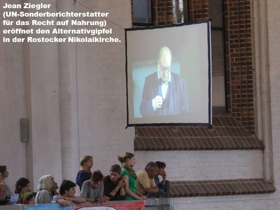 Jean Ziegler (UN-Sonderberichterstatter für das Recht auf Nahrung) eröffnet den Alternativgipfel in der Rostocker Nikolaikirche.