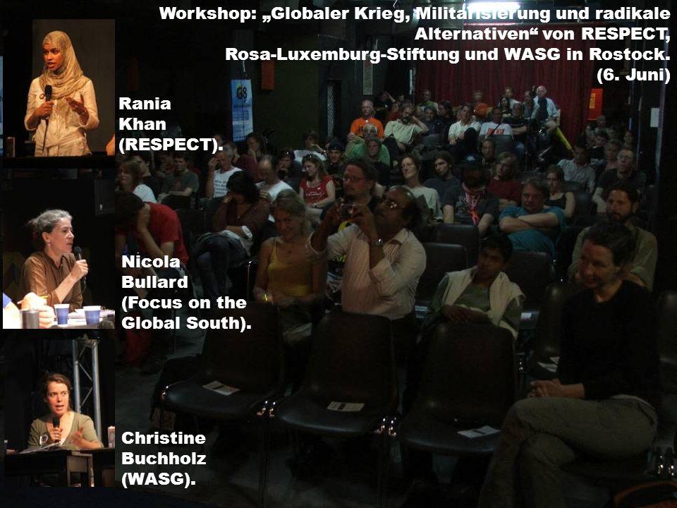 Workshop: Globaler Krieg, Militarisierung und radikale Alternativen von RESPECT, Rosa-Luxemburg-Stiftung und WASG in Rostock.